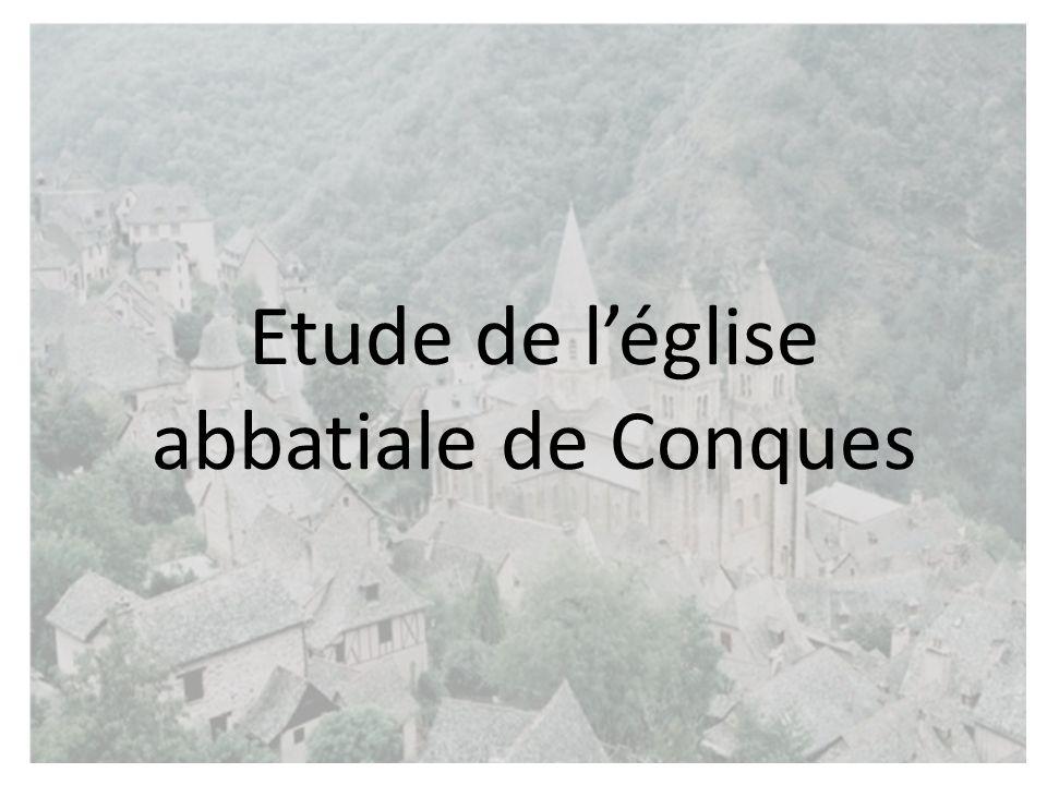 Etude de léglise abbatiale de Conques