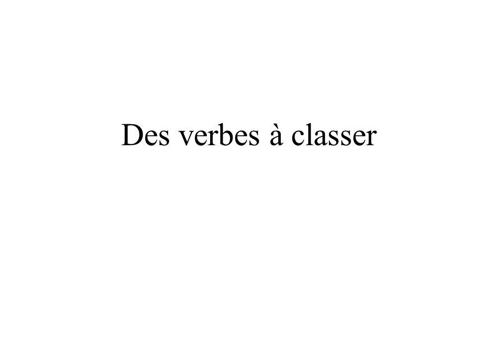 Des verbes à classer