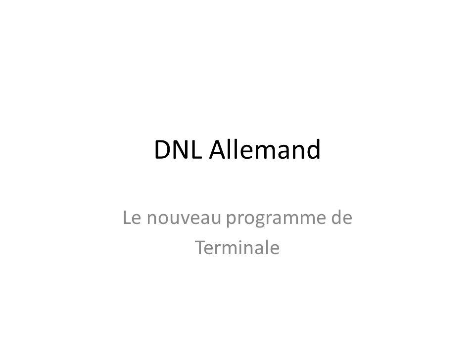 DNL Allemand Le nouveau programme de Terminale