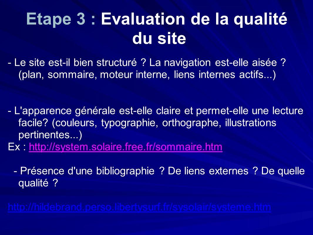 Etape 3 : Evaluation de la qualité du site - Le site est-il bien structuré .