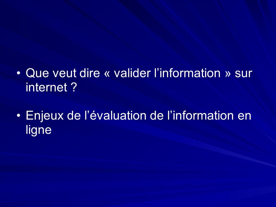 Que veut dire « valider linformation » sur internet .