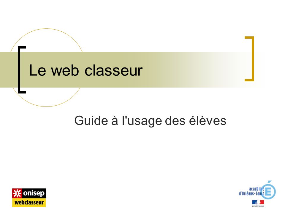 Le web classeur Guide à l usage des élèves