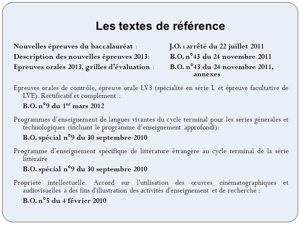Nouvelles épreuves du baccalauréat : J.O. : arrêté du 22 juillet 2011 Description des nouvelles épreuves 2013: B.O. n°43 du 24 novembre 2011 Epreuves
