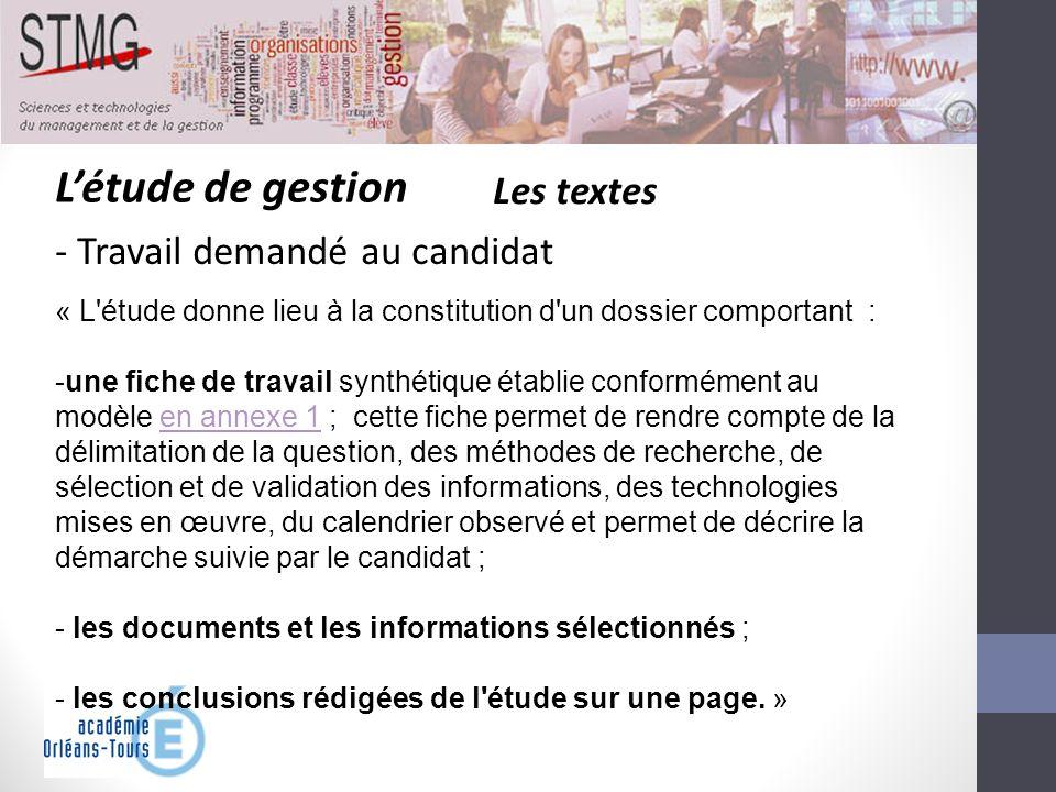 Létude de gestion Les textes - Travail demandé au candidat « L'étude donne lieu à la constitution d'un dossier comportant : -une fiche de travail synt