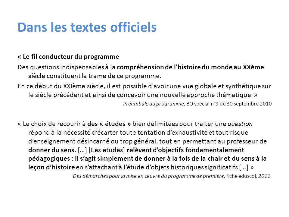 Dans les textes officiels « Le fil conducteur du programme Des questions indispensables à la compréhension de l'histoire du monde au XXème siècle cons