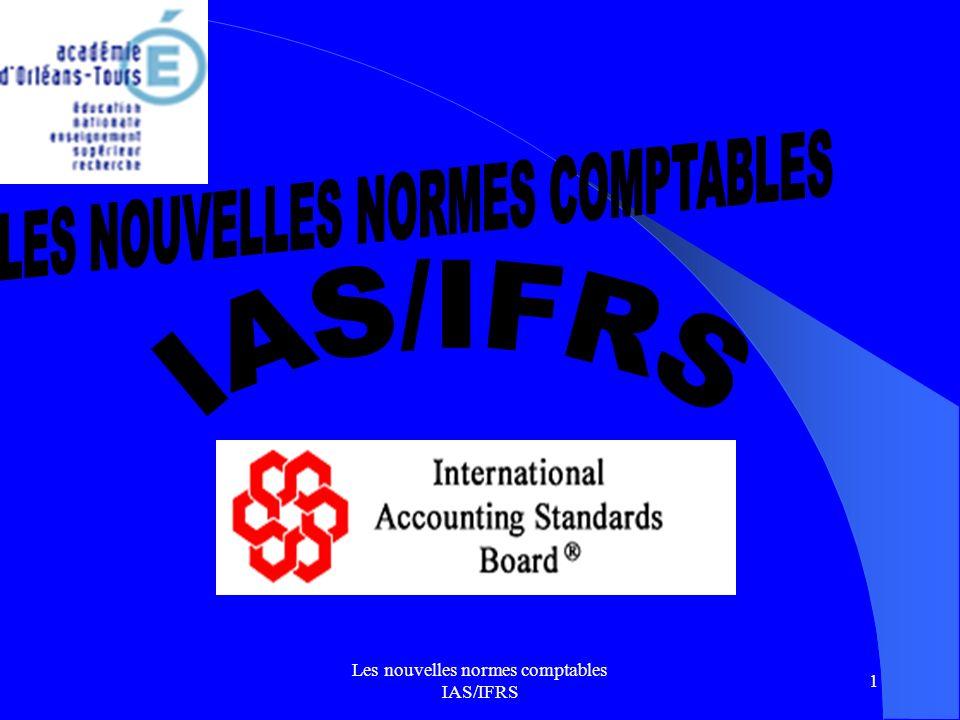 Les nouvelles normes comptables IAS/IFRS 12 VIII) ET LE PLAN COMPTABLE GÉNÉRAL .