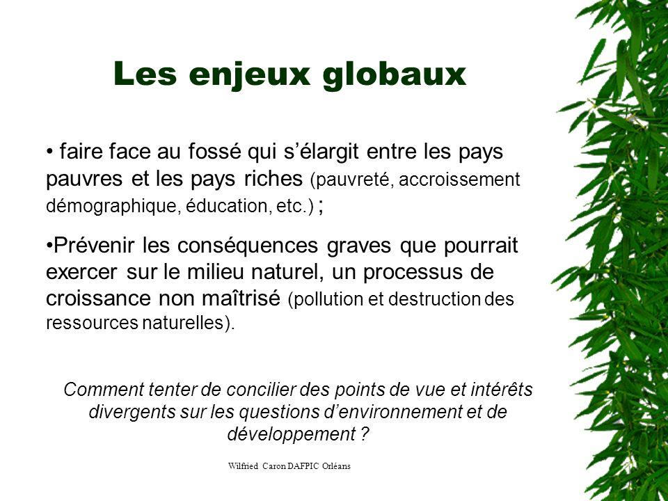 Wilfried Caron DAFPIC Orléans Les enjeux globaux faire face au fossé qui sélargit entre les pays pauvres et les pays riches (pauvreté, accroissement d