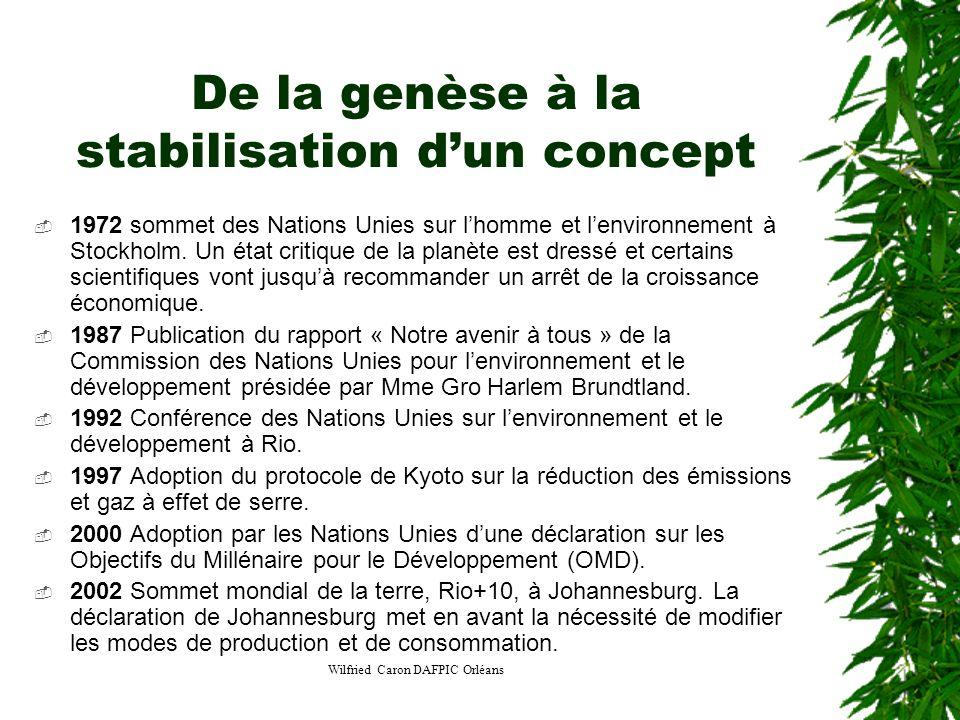 Wilfried Caron DAFPIC Orléans De la genèse à la stabilisation dun concept 1972 sommet des Nations Unies sur lhomme et lenvironnement à Stockholm. Un é