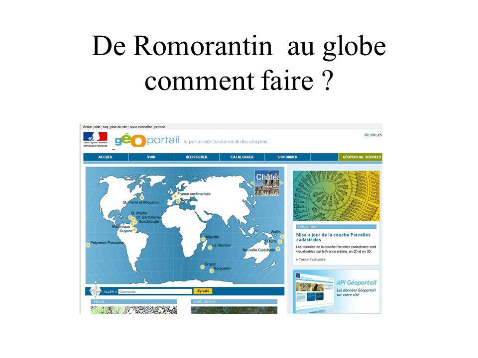 De Romorantin au globe comment faire ?