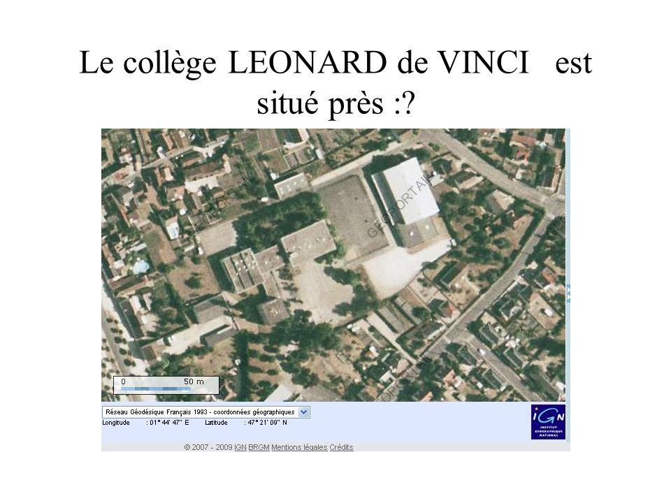 Le collège LEONARD de VINCI est situé près :?