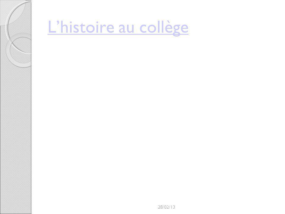 Lhistoire au collège 28/02/13