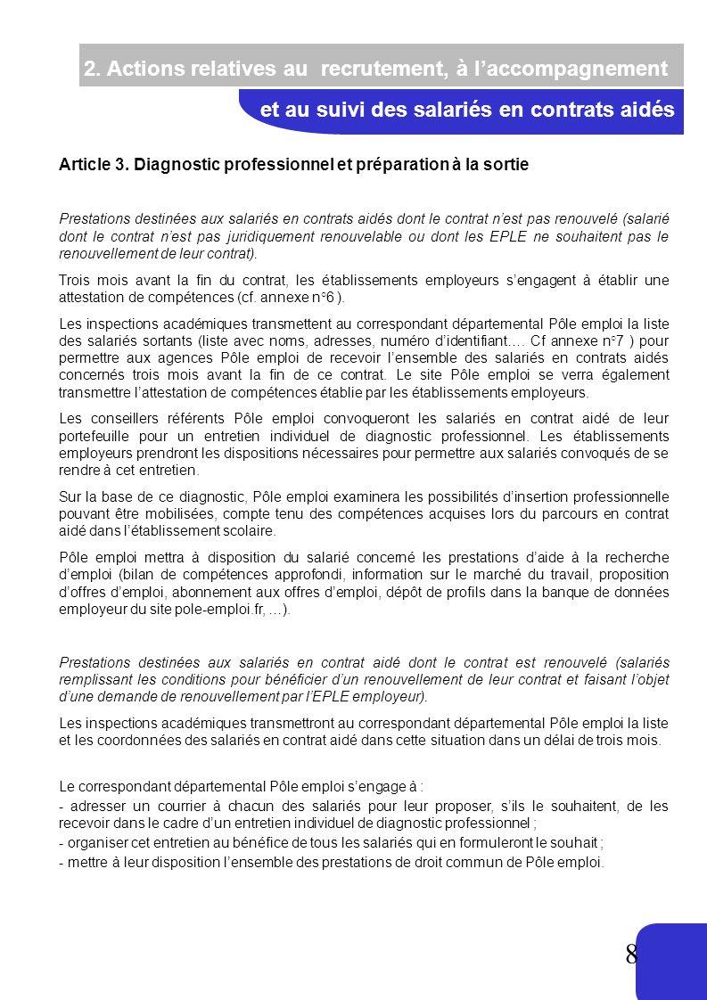 8 2. Actions relatives au recrutement, à laccompagnement et au suivi des salariés en contrats aidés Article 3. Diagnostic professionnel et préparation