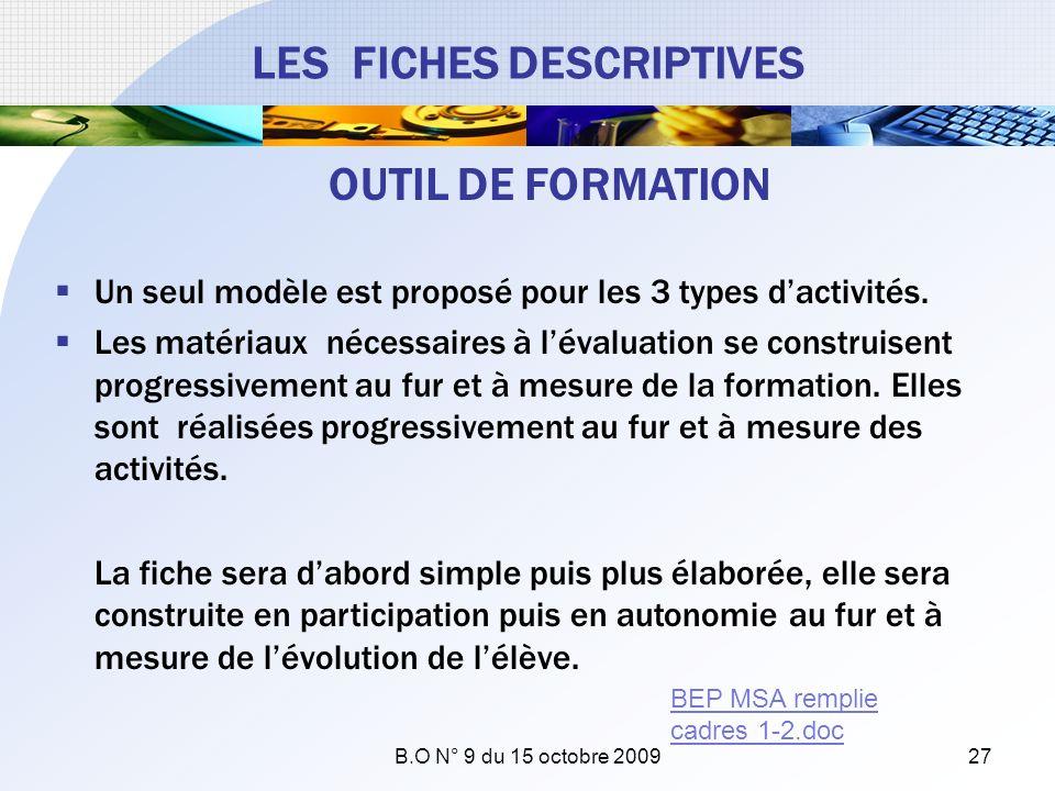 Un seul modèle est proposé pour les 3 types dactivités. Les matériaux nécessaires à lévaluation se construisent progressivement au fur et à mesure de