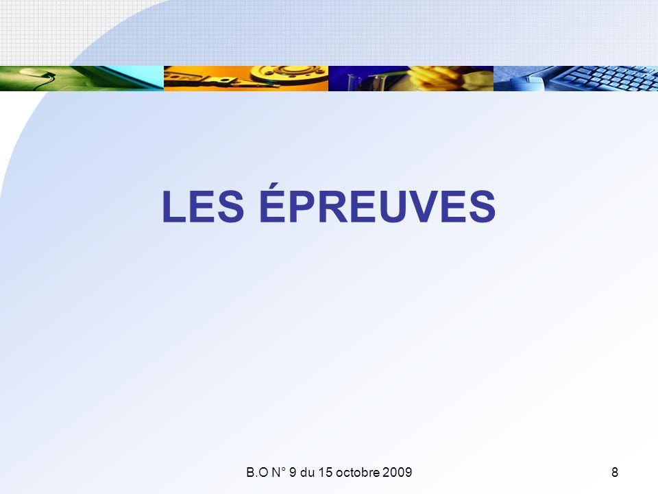 LES ÉPREUVES B.O N° 9 du 15 octobre 20098