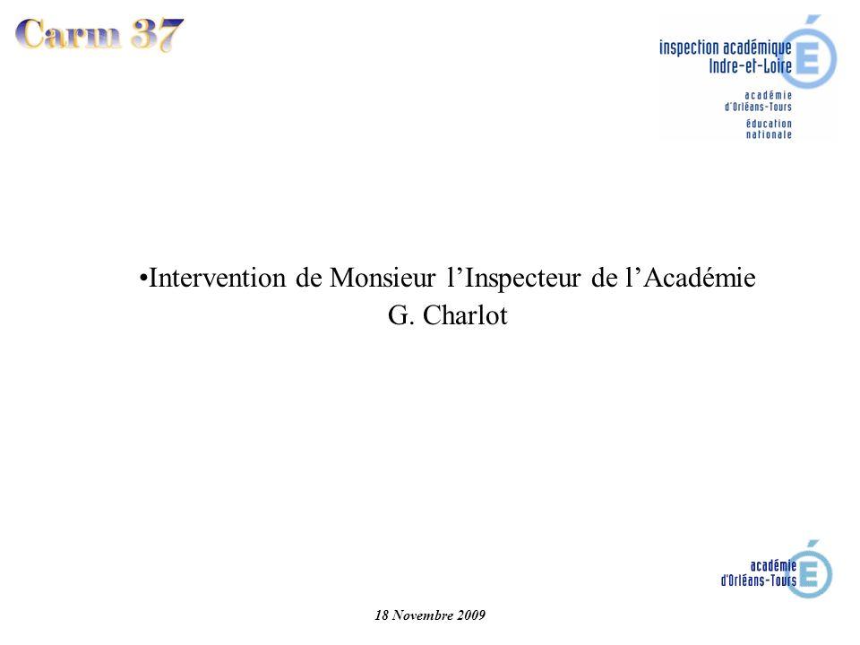 Intervention de Monsieur lInspecteur de lAcadémie G. Charlot