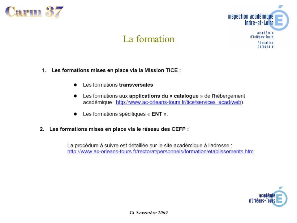 18 Novembre 2009 La formation
