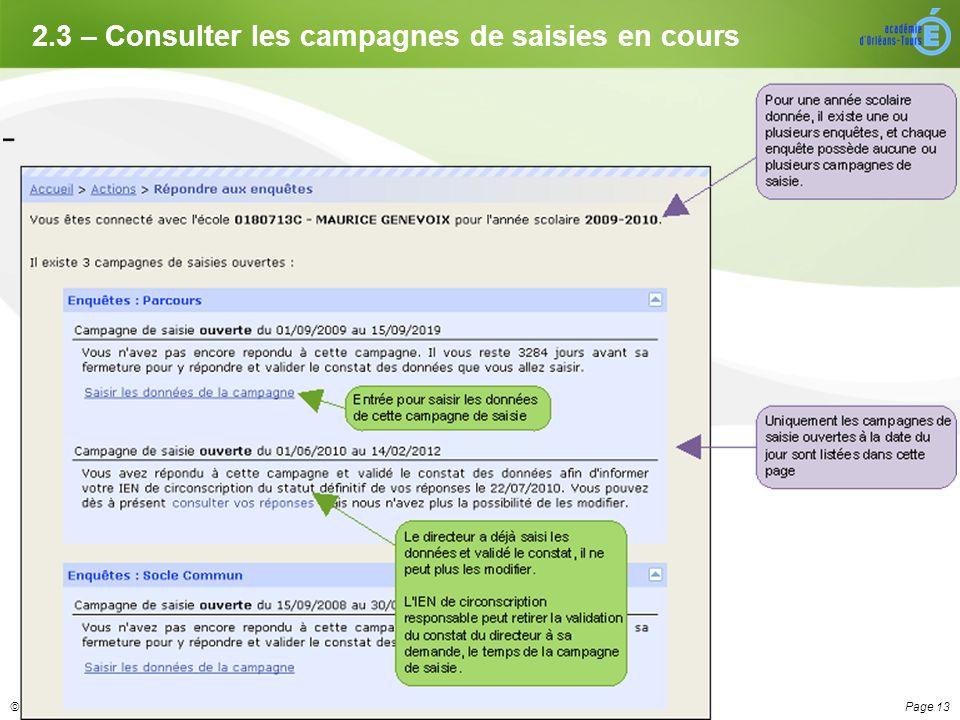 Page 13© DOS3 – Pôle Analyse & Développement 2.3 – Consulter les campagnes de saisies en cours