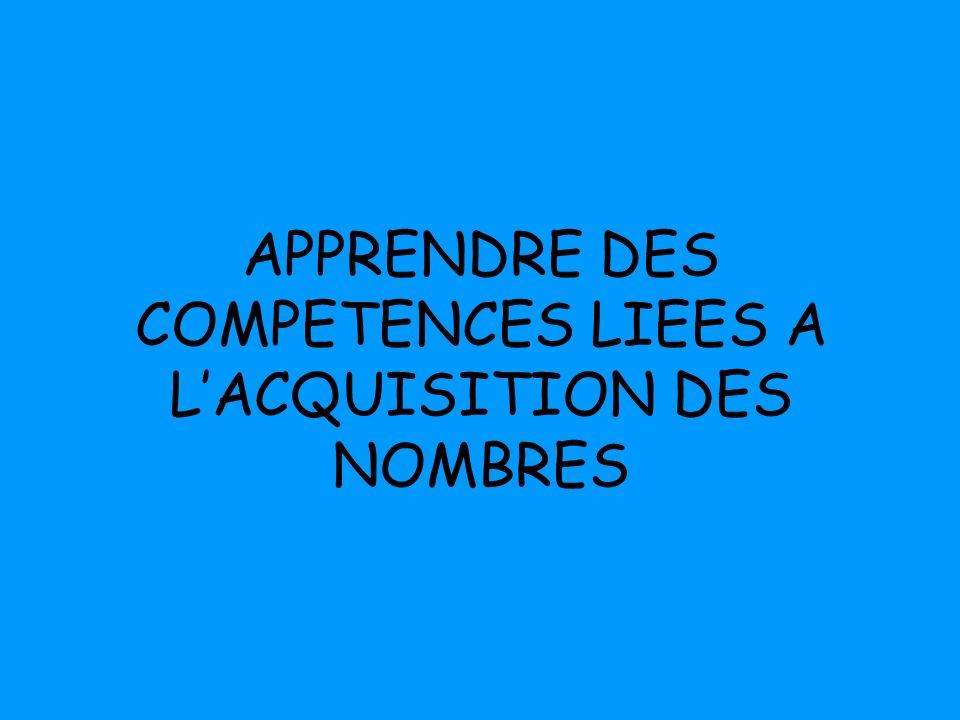 APPRENDRE DES COMPETENCES LIEES A LACQUISITION DES NOMBRES