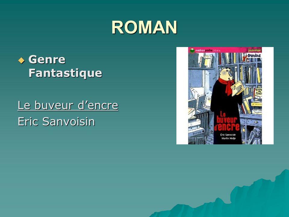 ROMAN Genre Fantastique Genre Fantastique Le buveur dencre Eric Sanvoisin