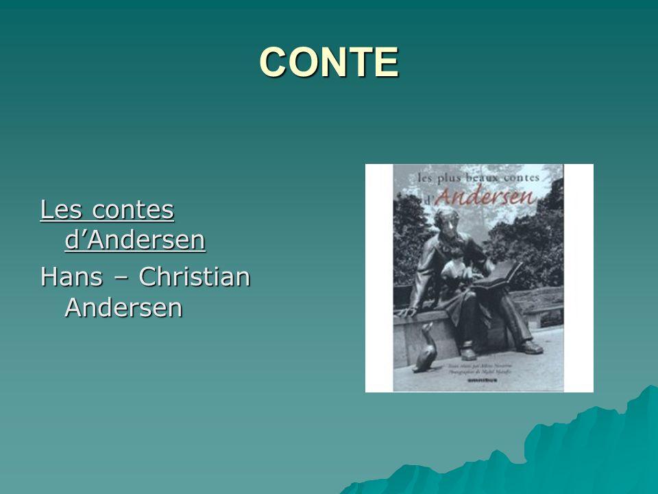 CONTE Les contes dAndersen Hans – Christian Andersen