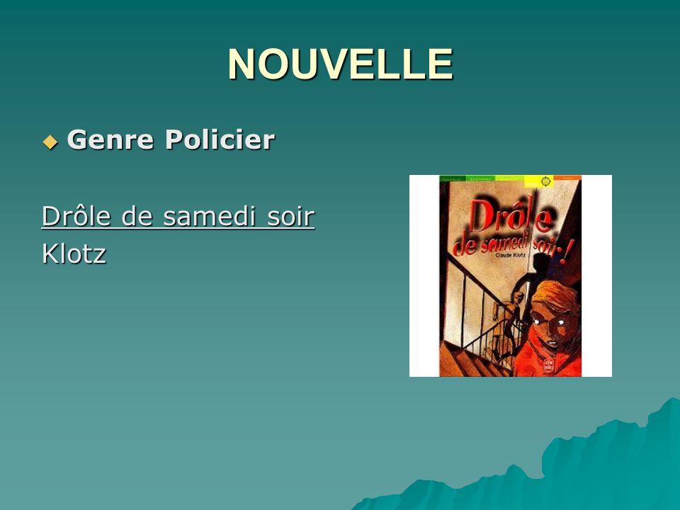 NOUVELLE Genre Policier Genre Policier Drôle de samedi soir Klotz