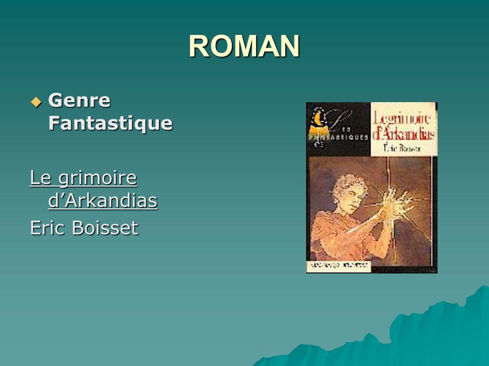 ROMAN Genre Fantastique Genre Fantastique Le grimoire dArkandias Eric Boisset