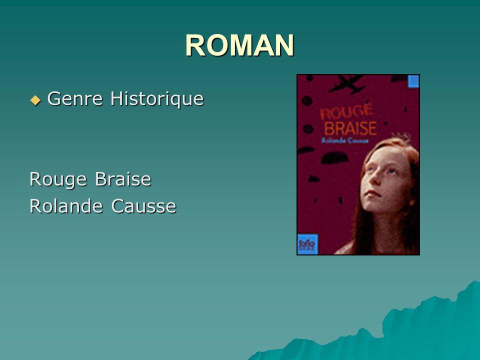 ROMAN Genre Historique Genre Historique Rouge Braise Rolande Causse