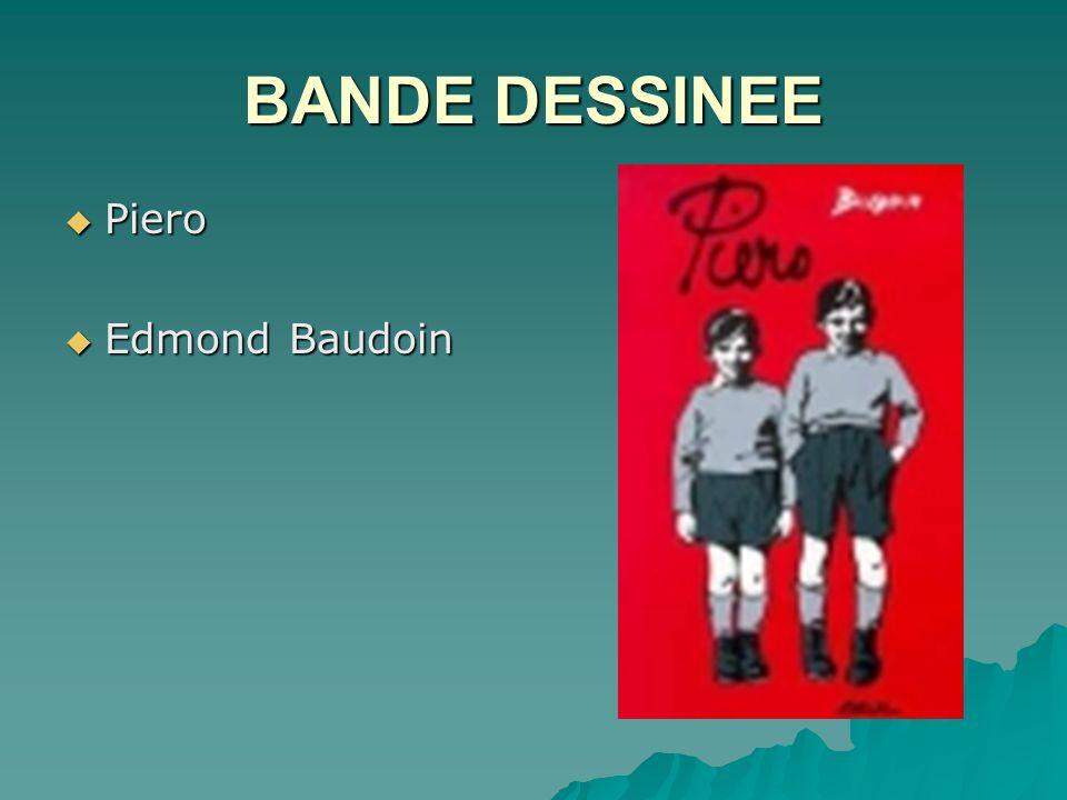 BANDE DESSINEE Piero Piero Edmond Baudoin Edmond Baudoin