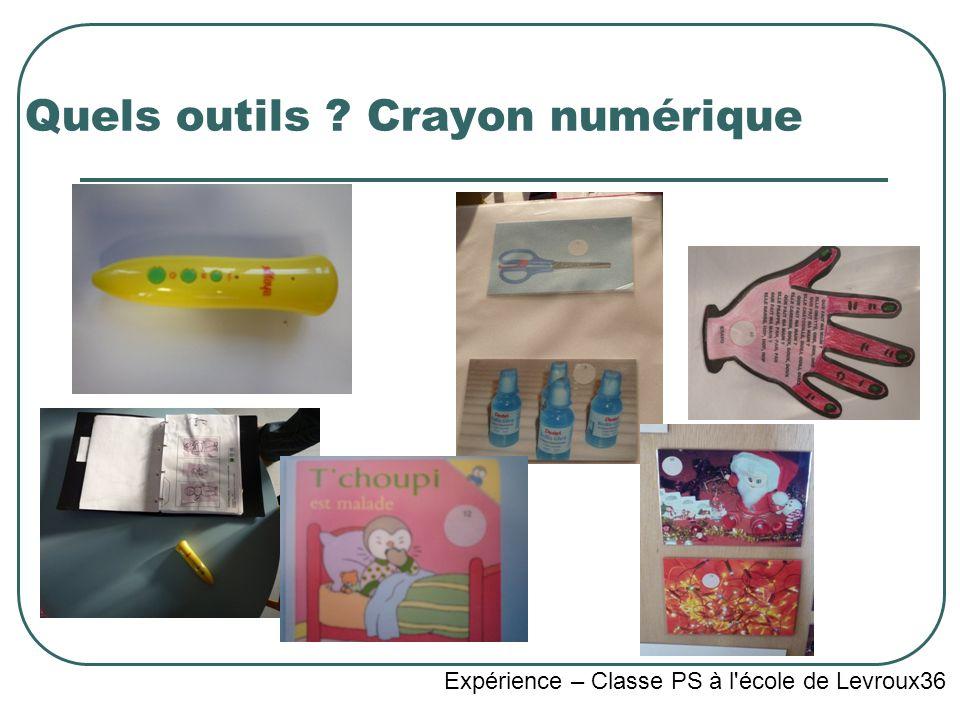 Quels outils Crayon numérique Expérience – Classe PS à l école de Levroux36