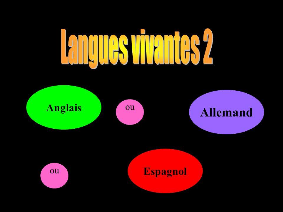 Anglais Allemand ou Espagnol