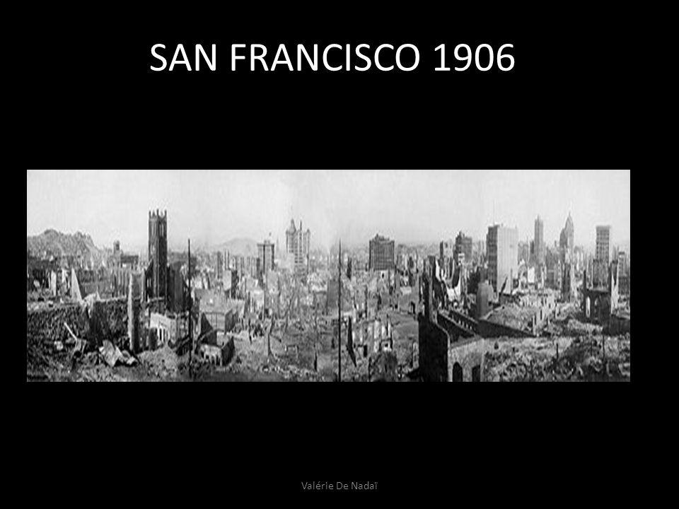SAN FRANCISCO 1906 Valérie De Nadaï