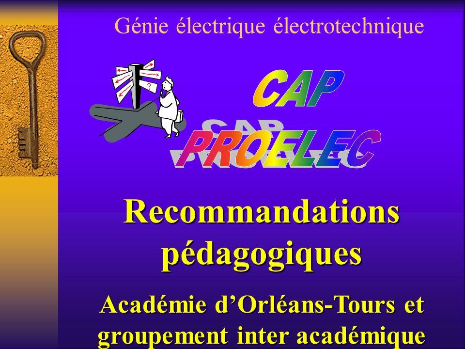 Génie électrique électrotechnique Recommandations pédagogiques Académie dOrléans-Tours et groupement inter académique
