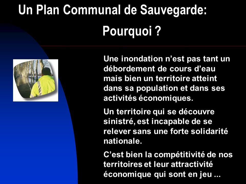 Un Plan Communal de Sauvegarde: pourquoi .