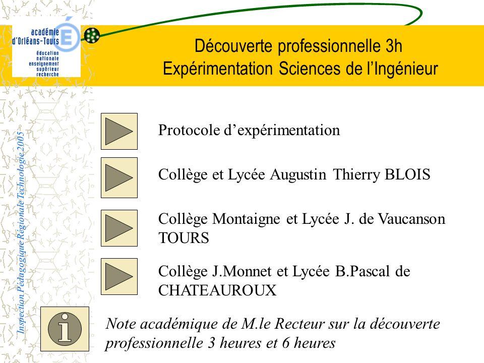 Découverte professionnelle 3h Expérimentation Sciences de lIngénieur Protocole dexpérimentation Collège et Lycée Augustin Thierry BLOIS Collège Montai