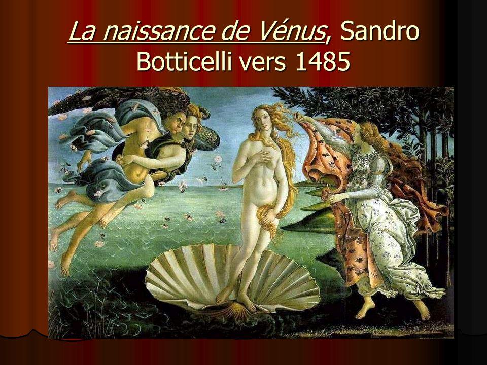 La naissance de Vénus, Sandro Botticelli vers 1485
