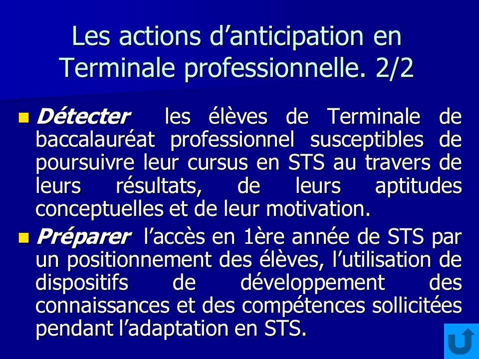 Les actions danticipation en Terminale professionnelle. 2/2 Détecter les élèves de Terminale de baccalauréat professionnel susceptibles de poursuivre