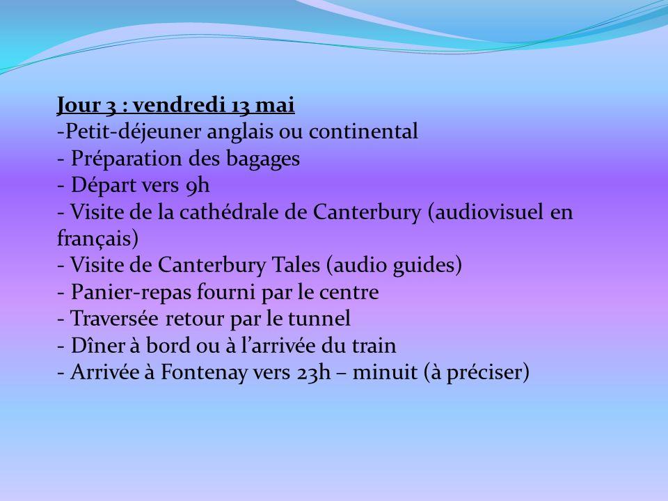 Jour 3 : vendredi 13 mai -Petit-déjeuner anglais ou continental - Préparation des bagages - Départ vers 9h - Visite de la cathédrale de Canterbury (au