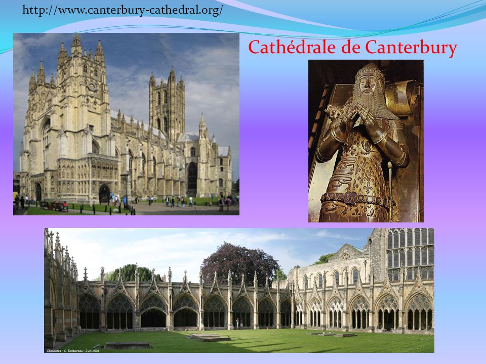 Cathédrale de Canterbury http://www.canterbury-cathedral.org/
