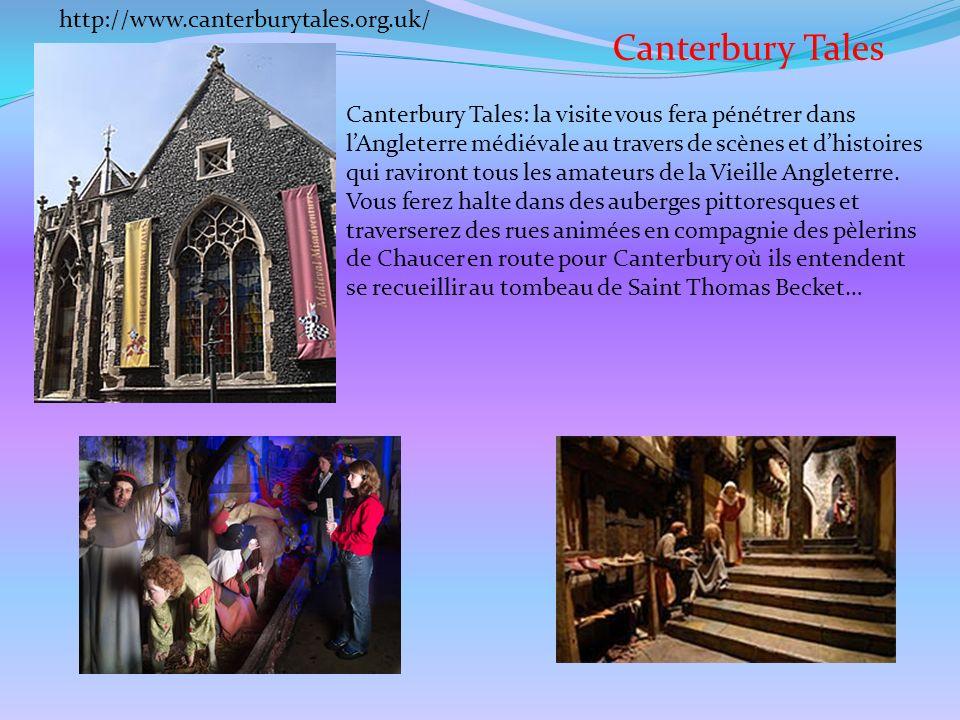 Canterbury Tales Canterbury Tales: la visite vous fera pénétrer dans lAngleterre médiévale au travers de scènes et dhistoires qui raviront tous les am