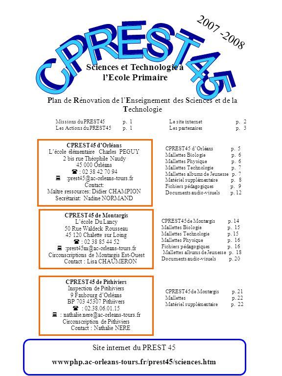 Sciences et Technologie à lEcole Primaire Plan de Rénovation de lEnseignement des Sciences et de la Technologie 2007 -2008 CPREST45 dOrléans Lécole él
