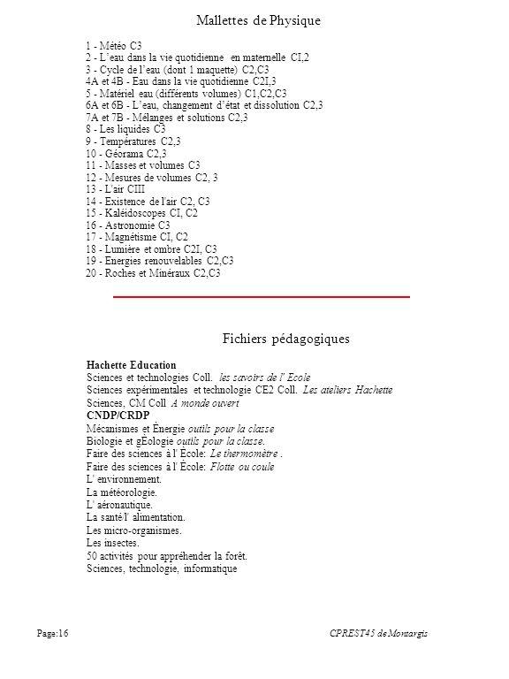 1 - Météo C3 2 - Leau dans la vie quotidienne en maternelle CI,2 3 - Cycle de leau (dont 1 maquette) C2,C3 4A et 4B - Eau dans la vie quotidienne C2I,