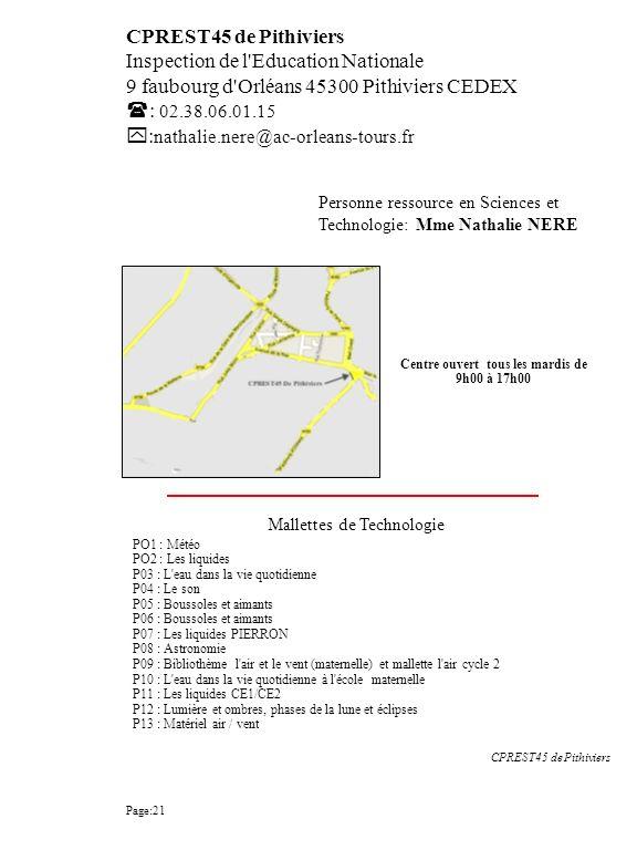 CPREST45 de Pithiviers Inspection de l'Education Nationale 9 faubourg d'Orléans 45300 Pithiviers CEDEX : 02.38.06.01.15 : nathalie.nere@ac-orleans-tou