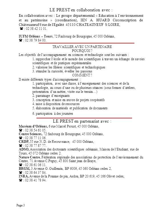 CPREST45 de Montargis Ecole élémentaire Ecole du Lancy 50 rue Waldeck Rousseau 45120 Chalette sur Loing : 02.38.85.44.52 :prest45m@ac-orleans-tours.fr ou ec-lancy-chalette-sur-loing@ac-orleans-tours.fr Personne ressource en Sciences et Technologie: Mme Lina CHAUMERON Lundi 14h00-16h30 Mardi 14h00-16h30 1 er mercredi de chaque période 14h00-16h30 Jeudi 14h00-16h30 Vendredi 14h00-16h30 Les prêts s effectuent par période de 5 à 6 semaines, le mercredi matin de référence de 10h00 à 11h30, au centre de ressources situé à l école du Lancy de Chalette sur Loing, suivant les conditions suivantes Inscriptions : pour les mallettes, dés le mois de juin un planning de réservation est envoyé dans les écoles, les voeux formulés et retournés au centre dans les limites de temps prévus ou directement sur le site internet.