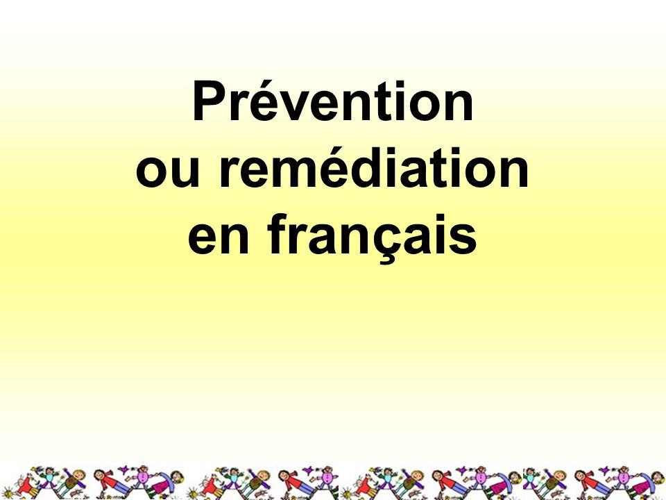 Prévention ou remédiation en français