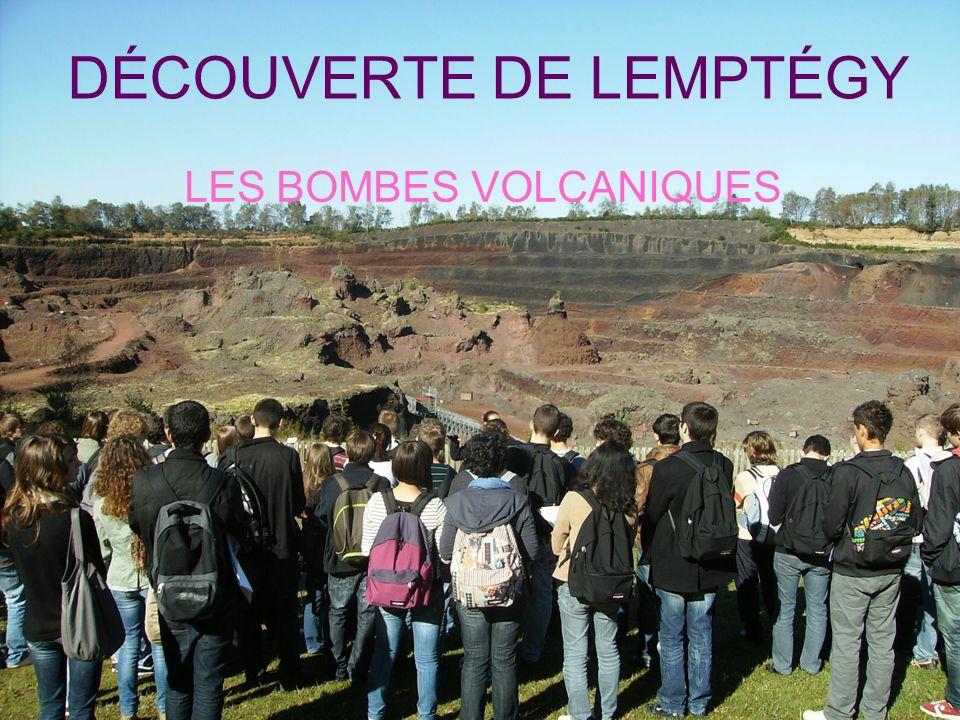 DÉCOUVERTE DE LEMPTÉGY LES BOMBES VOLCANIQUES