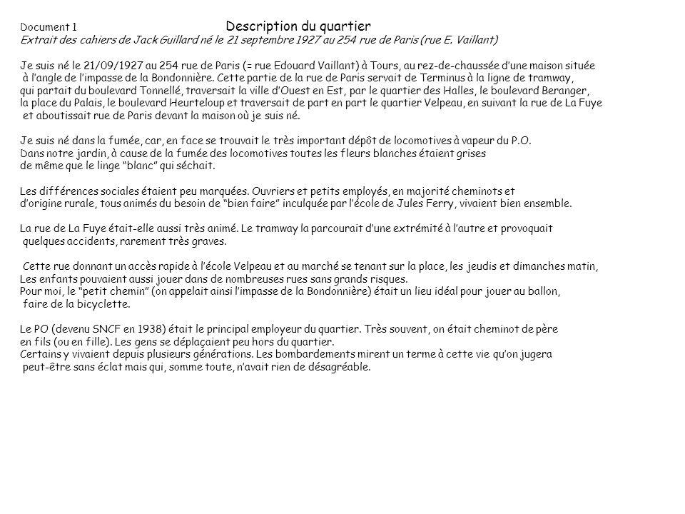 Document 1 Description du quartier Extrait des cahiers de Jack Guillard né le 21 septembre 1927 au 254 rue de Paris (rue E.