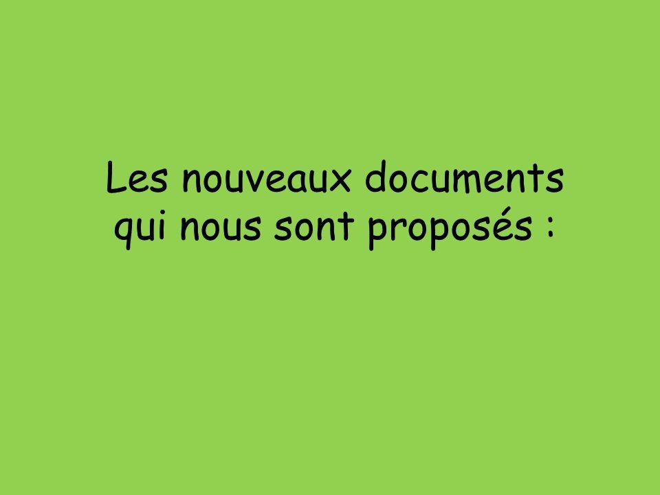 Les nouveaux documents qui nous sont proposés :