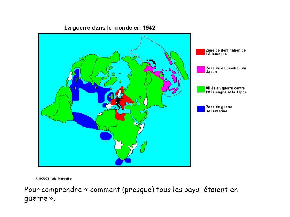 Pour comprendre « comment (presque) tous les pays étaient en guerre ».
