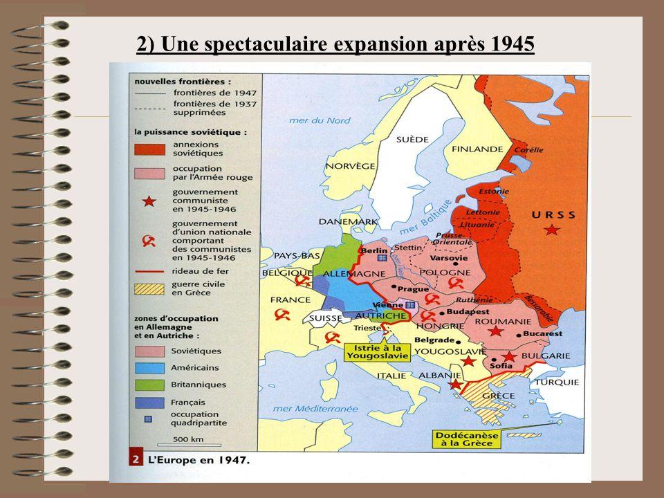 2) Une spectaculaire expansion après 1945