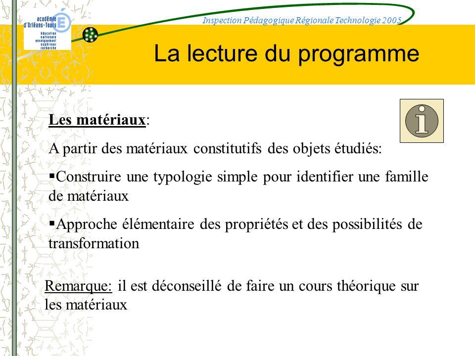 La lecture du programme Les matériaux: A partir des matériaux constitutifs des objets étudiés: Construire une typologie simple pour identifier une fam